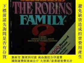 二手書博民逛書店Who罕見killed the Robins Family ?英