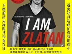 二手書博民逛書店I罕見Am Zlatan IbrahimovicY307751 Zlatan Ibrahimovic Peng