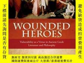 二手書博民逛書店Wounded罕見Heroes: Vulnerability A