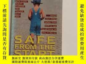 二手書博民逛書店英文原版《SAFE罕見FROM THE START(Your Child s Safety feom Birth