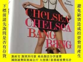 二手書博民逛書店CHeLSEA罕見CHELSeA BANG BaNG (精裝本)Y5834 Chelsea Handler G