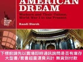 二手書博民逛書店Working罕見Hard For The American DreamY255174 Randi Storc