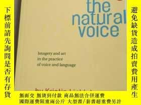 二手書博民逛書店Freeing罕見the Natural VoiceY18060