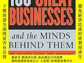 二手書博民逛書店100罕見Great Businesses And The Minds Behind ThemY256260