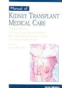 二手書博民逛書店 《Manual of Kidney Transplant Medical Care》 R2Y ISBN:1577491432│Fairview Press