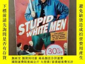 二手書博民逛書店Stupid罕見White Men: ...And Other Sorry Excuses For The Sta