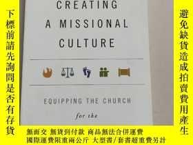 二手書博民逛書店Creating罕見a Missional Culture(平裝庫存)Y6318 JR WOODWARD IV