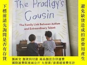 二手書博民逛書店The罕見Prodigy's Cousin The Family Link Between Autism and