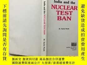 二手書博民逛書店India罕見and the NUCLEAR TEST BAN印