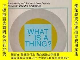 二手書博民逛書店What罕見Is a Thing? Martin Heidegger Translated by W.B. Bar