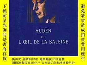 二手書博民逛書店Auden罕見Ou L oeil De La BaleineY364682 Guy Goffette Gall