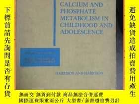 二手書博民逛書店英文書罕見disorders of calcium and phosphate metabolism in chi