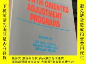 二手書博民逛書店GROWTH.ORIENTED罕見ADJUSTMENT PROGRAMSY5834 Edited by Vit