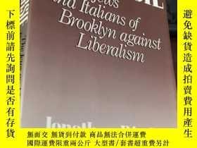 二手書博民逛書店CANARSIE罕見The Jews and Italians of Brooklyn against Liber