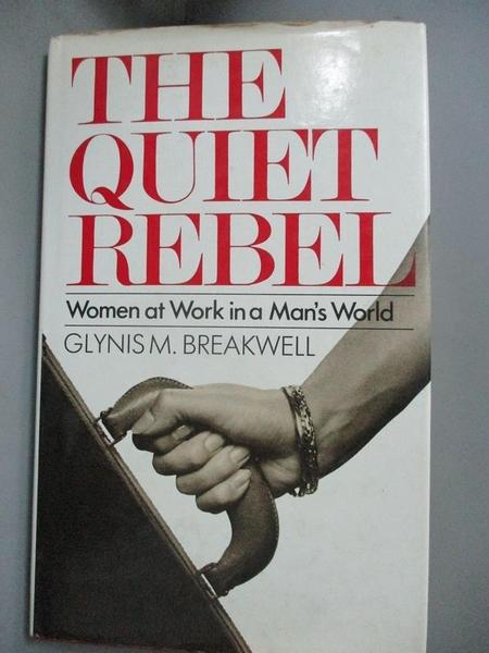 【書寶二手書T6/原文小說_JQB】The Quiet Rebel_Glynis Marie Breakwell