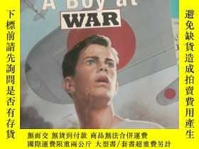 二手書博民逛書店英文原版罕見A Boy at War: A Novel of P