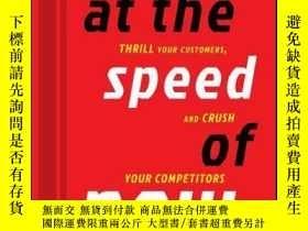 二手書博民逛書店Business罕見at the Speed of Now: Fire Up Your People, Thril