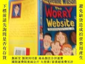 二手書博民逛書店jacqueline罕見wilson the worry website: 傑奎琳· 威爾遜擔憂網站..Y20