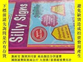 二手書博民逛書店【英文原版】Silly罕見Signs( 如圖)Y25633