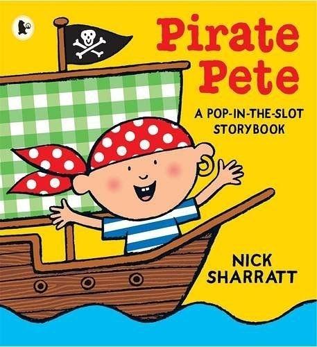 Pirate Pete:A Pop-In-The-Slot Storybook 彼得小海盜 新奇趣味操作書