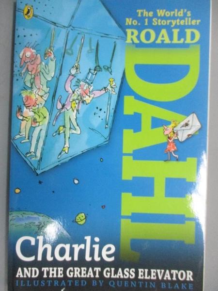 【書寶二手書T1/原文小說_OFE】Charlie and the Great Glass Elevator_Dahl, Roald