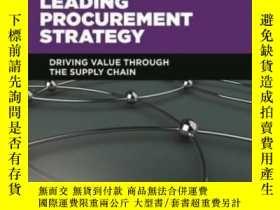 二手書博民逛書店Leading罕見Procurement Strategy: Driving Value Through The