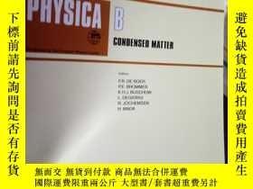 二手書博民逛書店Physica罕見B: Condensed Matter Vol