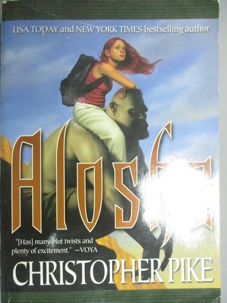 【書寶二手書T8/百科全書_NNY】Alosha_Pike, Christopher