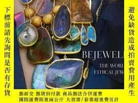 二手書博民逛書店Bejeweled:罕見The World of Ethical JewelryY360448 Kyle Ro