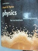 ~書寶 書T9 /大學理工醫_XGN ~Physics for scientists an