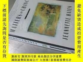 二手書博民逛書店Matters罕見of Chance: A Novel【32開 英文原版】Y16472 Jeannette H