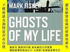 二手書博民逛書店Ghosts罕見Of My LifeY364682 Mark Fisher Zero Books 出版201