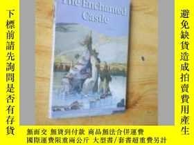 二手書博民逛書店魔法城堡罕見the enchanted castle 插圖本Y1