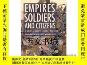 二手書博民逛書店【罕見】2012年平裝第二版Empires, Soldiers,
