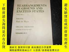 二手書博民逛書店Rearrangements罕見in Ground and Excited States Volumes 1基態與