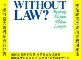 二手書博民逛書店Justice罕見Without Law?Y364682 Jerold S. Auerbach Oxford