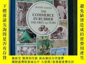 二手書博民逛書店The罕見Commerce in Rubber: The Fir