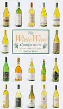 二手書博民逛書店 《The White Wine Companion: A Connoisseur s Guide》 R2Y ISBN:1850768455