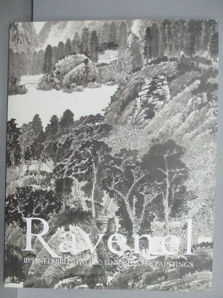 【書寶二手書T3/收藏_FJF】Ravenel_Refined Brushwork:Fine Chinese Paintings_2019/11/30