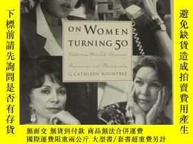 二手書博民逛書店On罕見Women Turning 50:Celebrating
