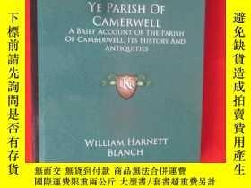 二手書博民逛書店Ye罕見Parish of Camerwell: A Brief