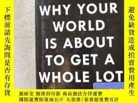 二手書博民逛書店WHY罕見YOUR WORLD IS ABOUT TO GET