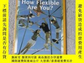二手書博民逛書店How罕見Flexible Are You?Y21478 Ash