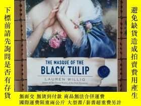 二手書博民逛書店The罕見Masque of the Black TulipY3