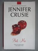 【書寶二手書T9/原文小說_IDN】Bet Me_Crusie, Jennifer