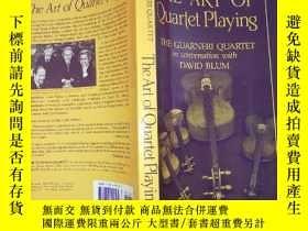 二手書博民逛書店The罕見Art Of String Quartet Playi