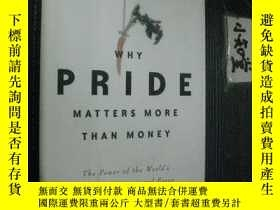 二手書博民逛書店英文原版罕見Why pride matters more tha