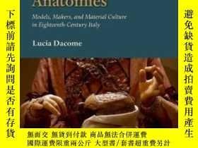 二手書博民逛書店Malleable罕見AnatomiesY364153 Lucia Dacome Oup Oxford 出版