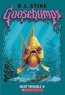 二手書博民逛書店 《Deep Trouble II》 R2Y ISBN:0439837804│Scholastic Paperbacks