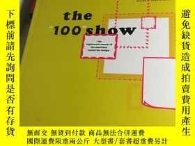 二手書博民逛書店the罕見100 showY257720 the 100 show the 100 show